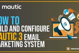 How-To-Build-And-Configure-Mautic-3-Email-Marketing-System